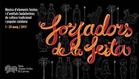 Cartell de l'exposició Els Forjadors de la Festa